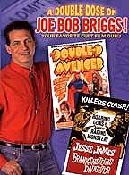 Joe Bob Briggs's quote #6