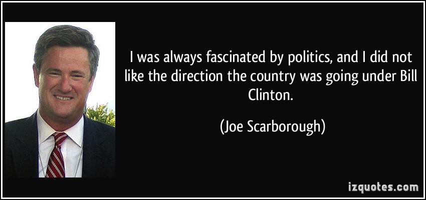 Joe Scarborough's quote #2