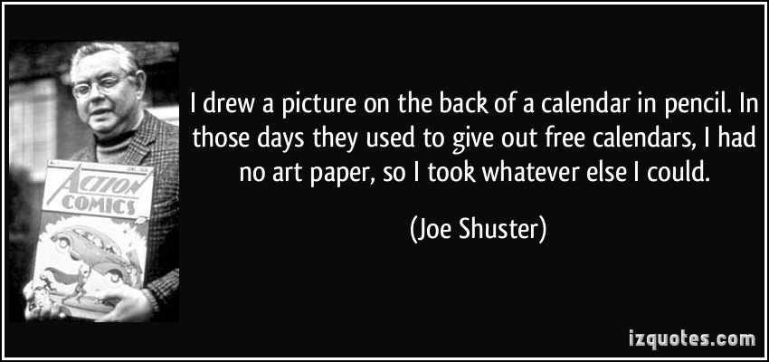 Joe Shuster's quote #1