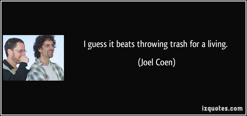 Joel Coen's quote #3