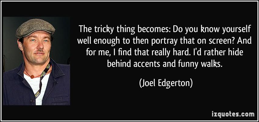 Joel Edgerton's quote #6