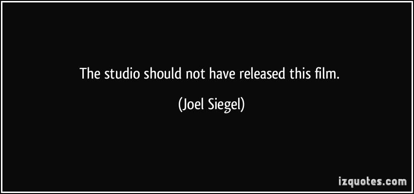 Joel Siegel's quote #1