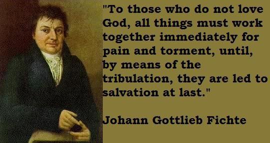 Johann Gottlieb Fichte's quote #4