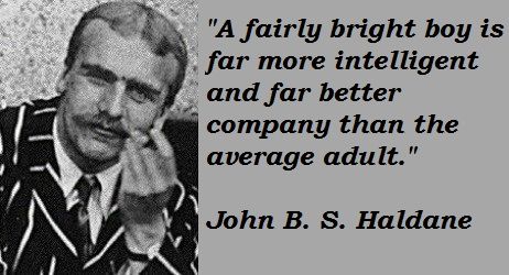 John B. S. Haldane's quote #1
