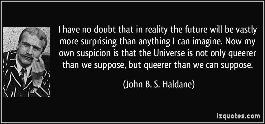 John B. S. Haldane's quote #7