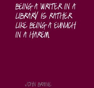 John Braine's quote #4
