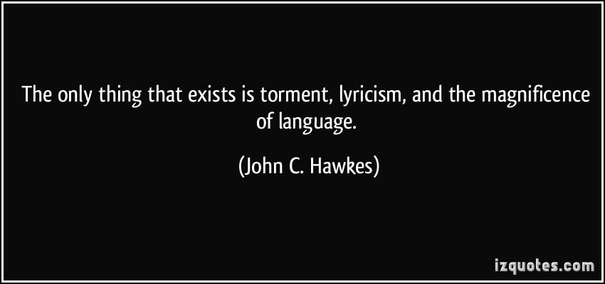 John C. Hawkes's quote #8