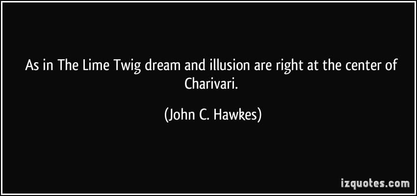 John C. Hawkes's quote #5