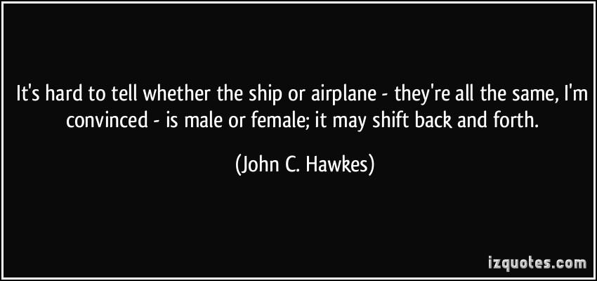 John C. Hawkes's quote #2