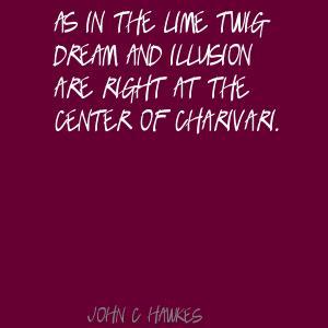 John C. Hawkes's quote #3
