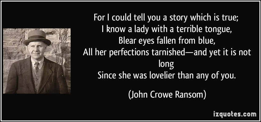John Crowe Ransom's quote #6