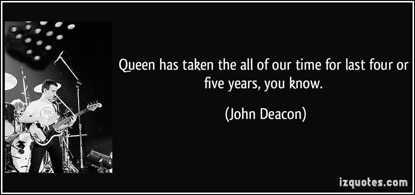 John Deacon's quote #7