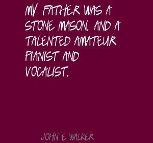 John E. Walker's quote #8