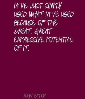 John Eaton's quote #5