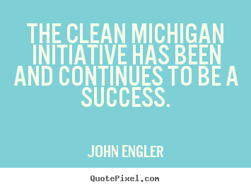 John Engler's quote #7