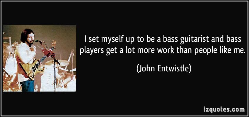 John Entwistle's quote #4