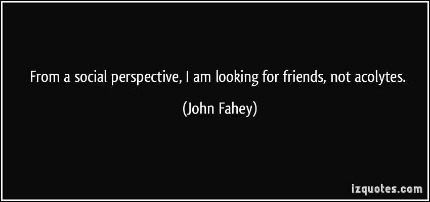 John Fahey's quote #5