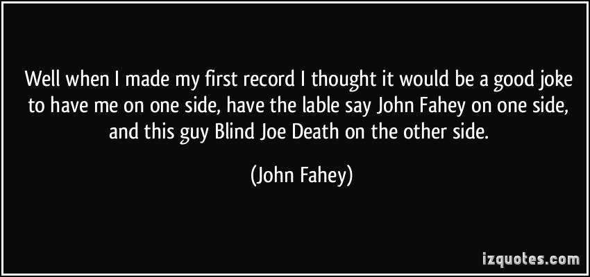 John Fahey's quote #7