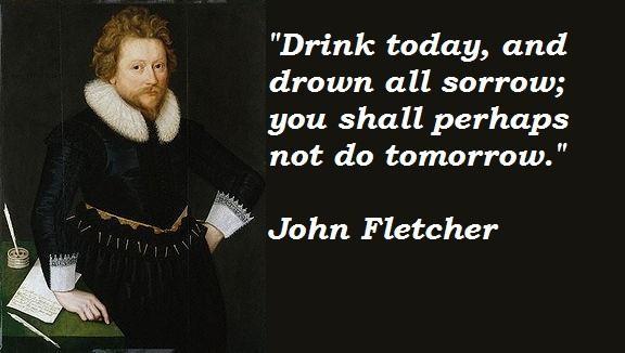 John Fletcher's quote #4