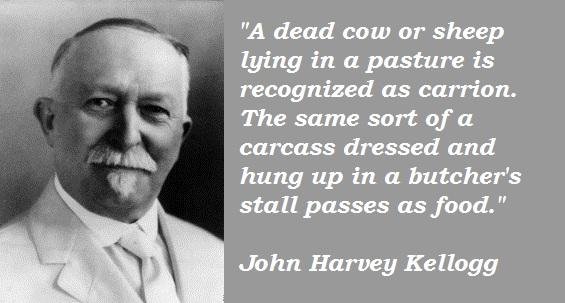John Harvey Kellogg's quote #1