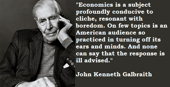 John Kenneth Galbraith's quote #5
