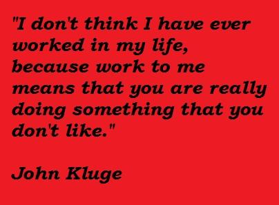 John Kluge's quote #2