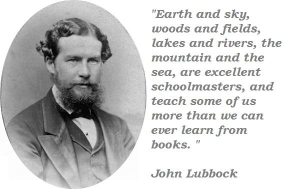 John Lubbock's quote #5