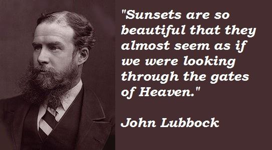 John Lubbock's quote #1