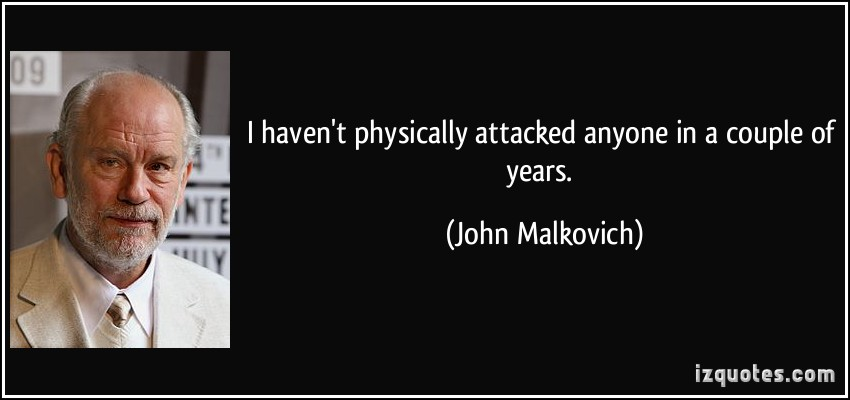 John Malkovich's quote #5