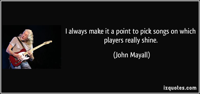 John Mayall's quote #2