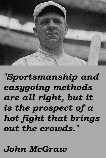 John McGraw's quote #6