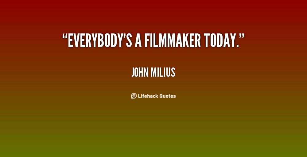 John Milius's quote #1