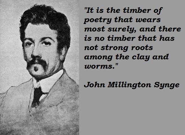 John Millington Synge's quote #1