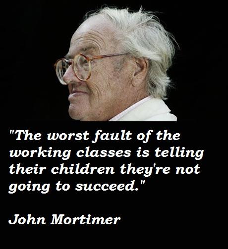 John Mortimer's quote #3