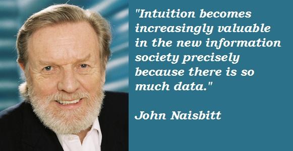 John Naisbitt's quote #2