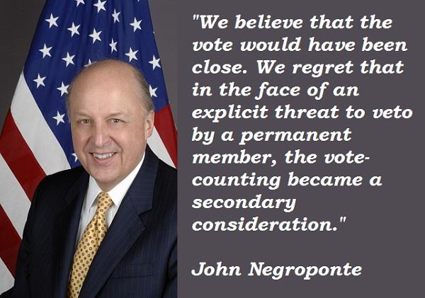 John Negroponte's quote #6
