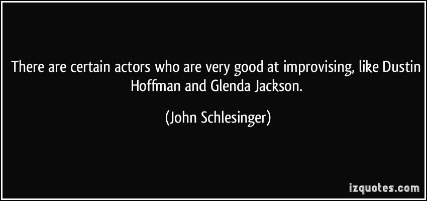 John Schlesinger's quote #2