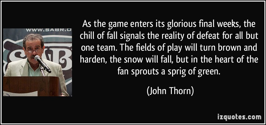 John Thorn's quote #3