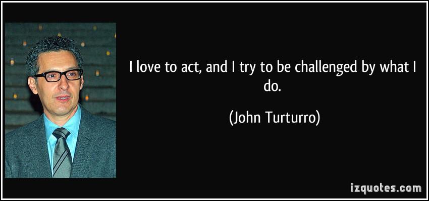 John Turturro's quote #1