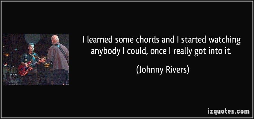 Johnny Rivers's quote #1