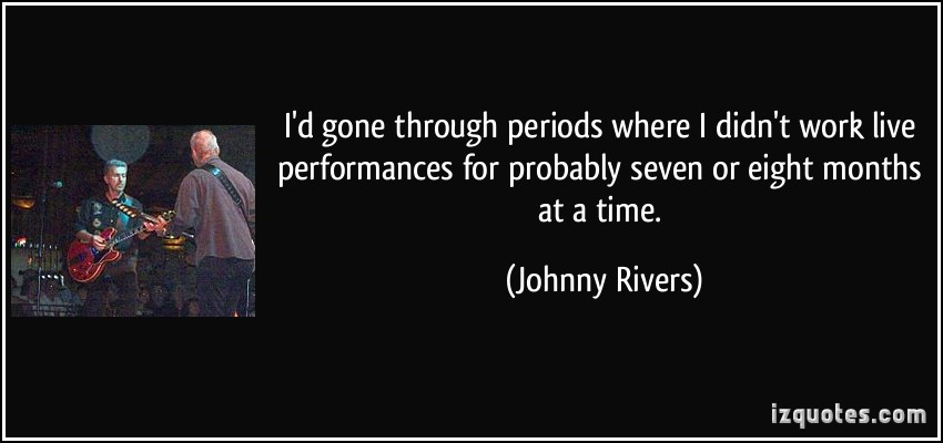 Johnny Rivers's quote #2