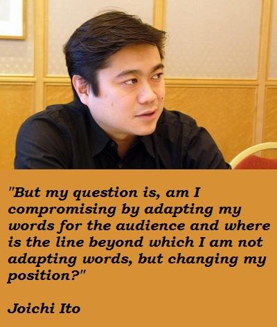 Joichi Ito's quote #5