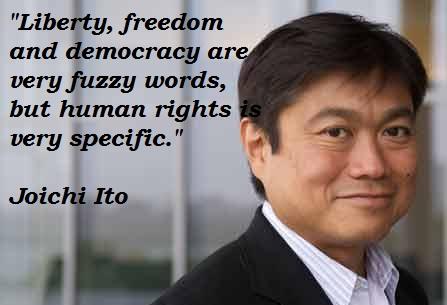 Joichi Ito's quote #3