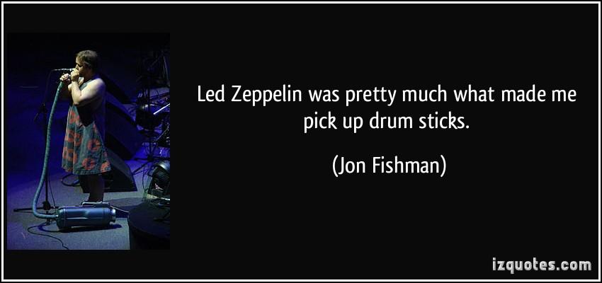 Jon Fishman's quote #3