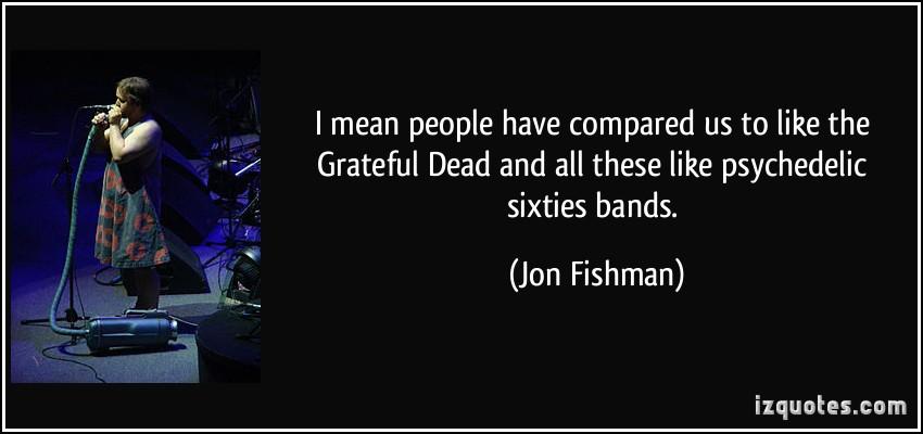 Jon Fishman's quote #7