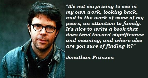 Jonathan Franzen's quote #4