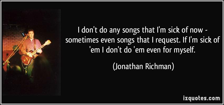 Jonathan Richman's quote #1