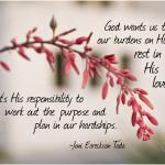 Joni Eareckson Tada's quote #4