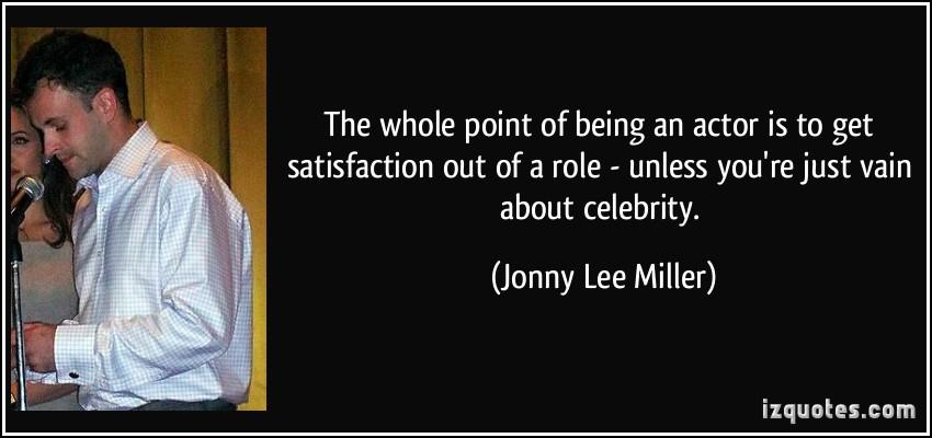 Jonny Lee Miller's quote #3