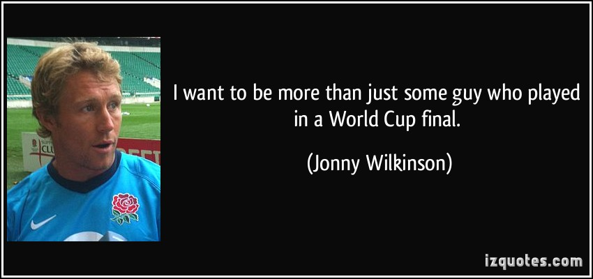 Jonny Wilkinson's quote #6